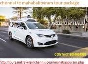 chennai to mahabalipuram tour package