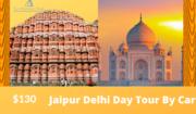 Jaipur Delhi Day Tour By Car | Same Day Jaipur Tour by Car